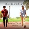 She's Like A Star (English - Tamil) Remix - Chris Johnson & Chaska
