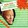 A Holly Jolly Christmas [Burl Ives] - Cover