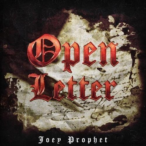 Joey Prophet - Open Letter Freestyle