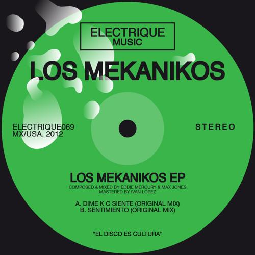 LOS MEKANIKOS - DIME K C SIENTE (ORIGINAL MIX)