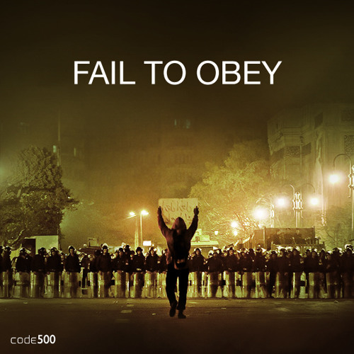 Fail To Obey