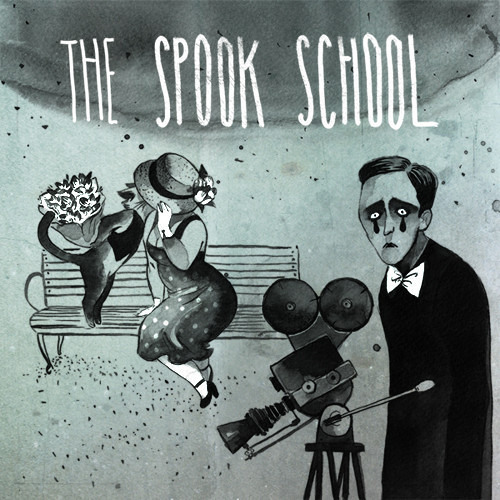 The Spook School - Here We Go