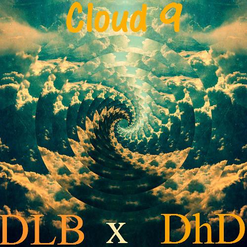Cloud Nine - DhD x DLB (prod. Nerd Beats)
