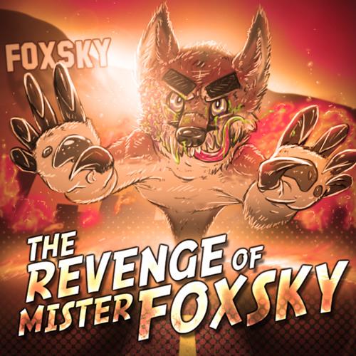 Foxsky - The Revenge Of Mister Foxsky
