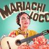 ☠ El Mariachi Loco ☠