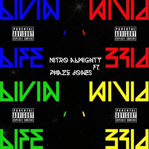 Living Life ft. PhazeJones