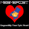 Ungravitify Your Epic Heart