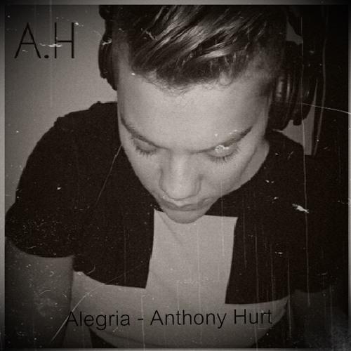 Alegria - Anthony Hurt