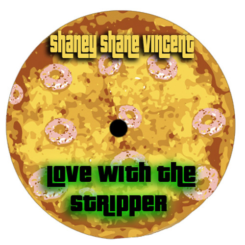 Love With The Stripper (preview) Feat. Shaney Shane Vincent, ThisGuy! & SmokyClap