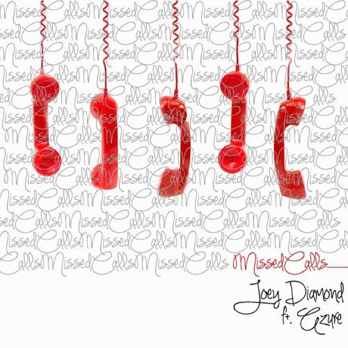 MI$$ed Calls -Joey Diamond Feat. Azure