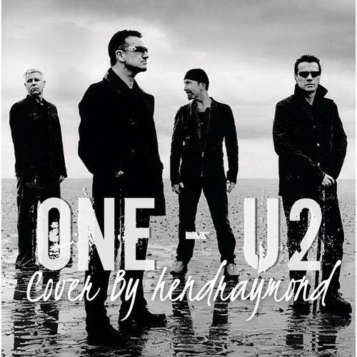 One - U2 Cover by Hendra Raymond
