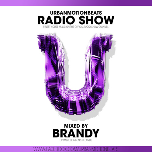 UrbanMotionBeats - Radio Show with Brandy Episode 042 (KW 33 -  08/13)