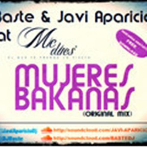PREVIEW Baste & Javi Aparicio Ft Mc Dues - MUJERES BAKANAS (Ivan Sanchez Remix CUT)