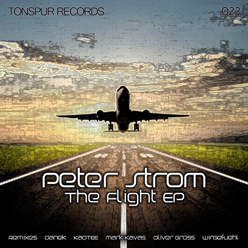 Peter Strom - The Flight (Minimal Edit) - [final cut] - OUT NOW!!!