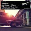 Filatov feat Inaya Day - Where Are They Now(Dmitry Filatov Radio Mix)