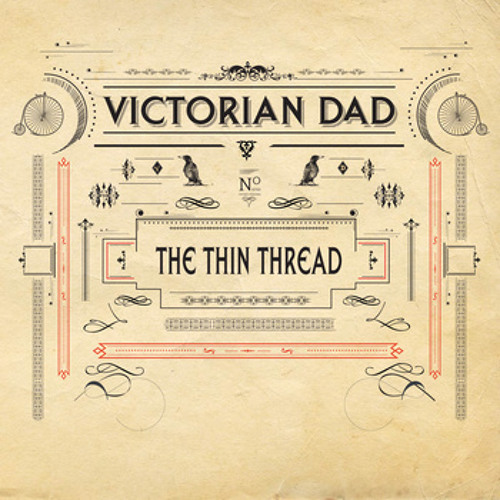 The Thin Thread by Victorian Dad