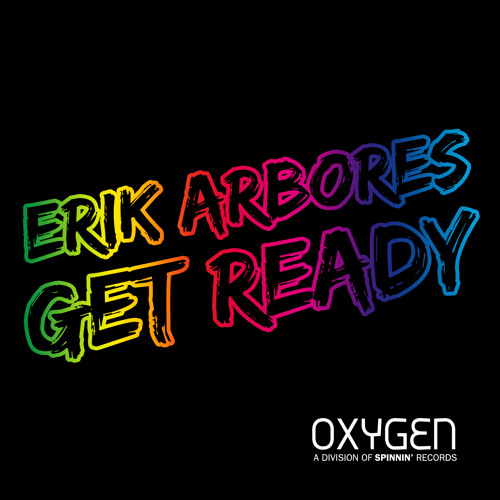 Erik Arbores - Get Ready (OUT NOW)