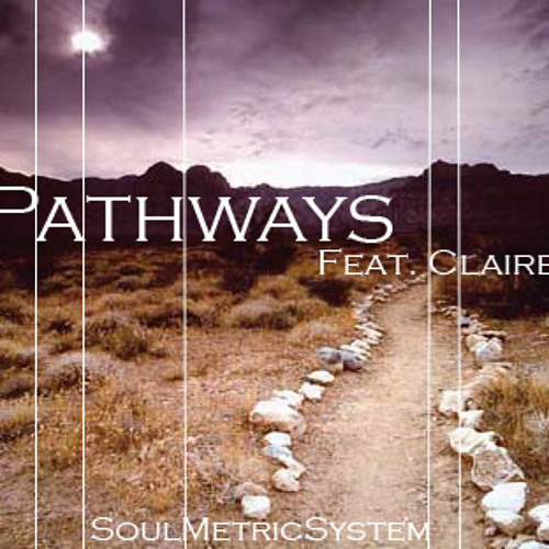 Pathways feat. Clair(Unsigned!)