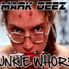 Junkie Whore (Produced by Luka Nikolic)