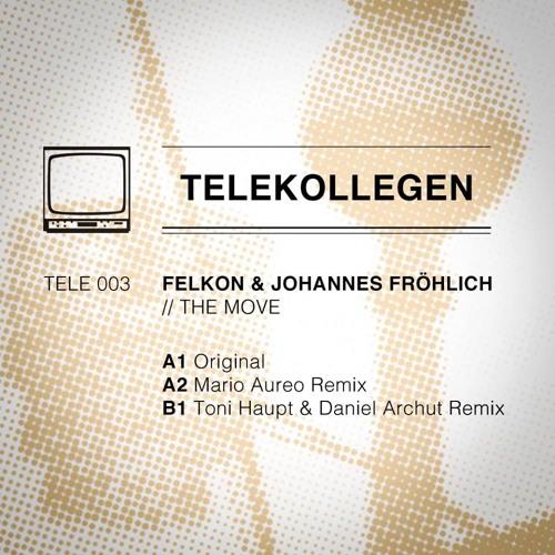 Felkon & Johannes Fröhlich - The Move (Mario Aureo Remix) / TELE003 snippet