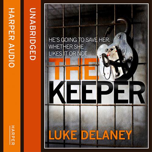 The Keeper, by Luke Delaney, read by Robin Bowerman