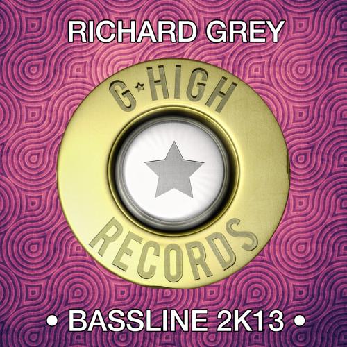 Richard Grey - Bassline 2k13 (Instrumental Mix)