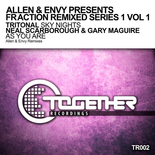 TR002 - Neal Scarborough & Gary Maguire - As You Are (Allen & Envy Remix) [Together Recordings]