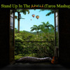 Stand Up In The Jungle (Taros Mashup)