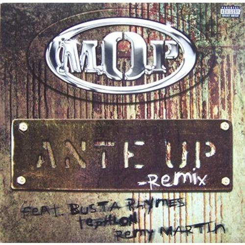 MOP X BUSTA - ANTE UP (WALMER EDIT)