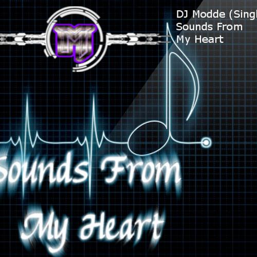 DJ Moddex - Sounds From My Heart