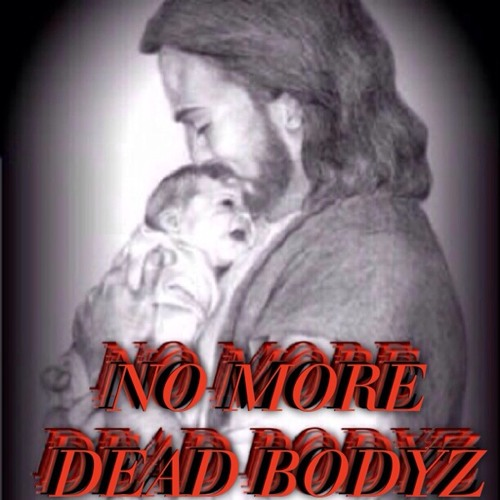 NO MORE DEAD BODYZ FT  ELICA FIERRO (SPOKEN WORD) AND CARTEL --MIXED AND MASTERED BY MAD SCIENTIST