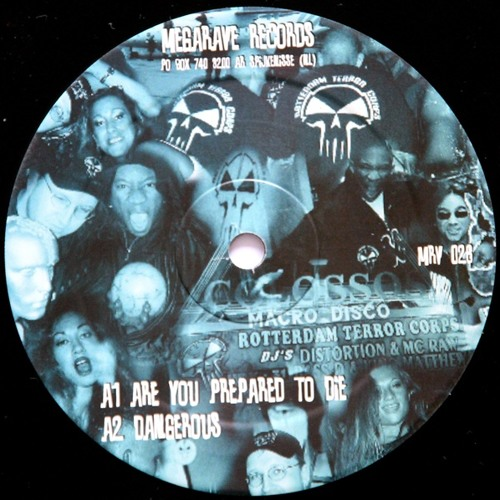 Rotterdam Terror Corps - Are You Prepared To Die