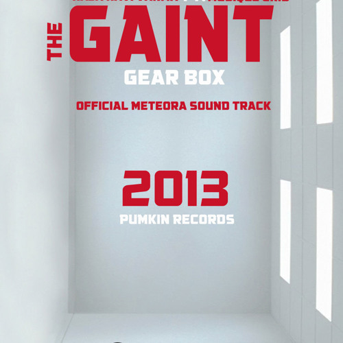 The Gaint Gbox (official meteora sound track)