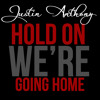 Drake - Hold On Were Going Home (Reggae Remix) Justin Anthony