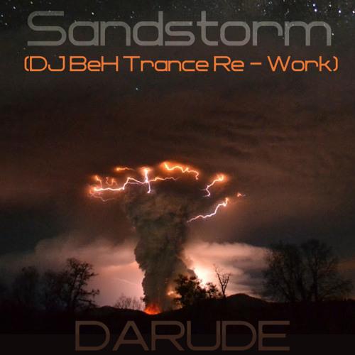 Darude - Sandstorm (DJ BeH Pres. BedoHino Re-Shuffle Rmx)