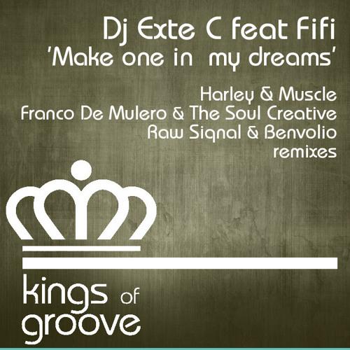 Dj Exte C ft Fifi - Make One In My Dreams (Raw Siqnal & Benvolio remix)