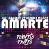 Javi Ramirez & Andres Muñoz - Amarte (Roberto Rivero Remix) FREE DOWNLOAD