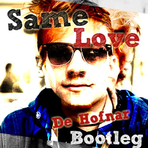 Macklemore ft. Ed Sheeran - Same Love (De Hofnar Bootleg)