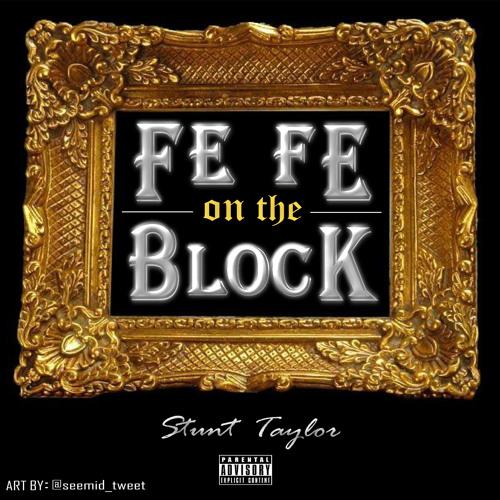 FEFE ON THE BLOCK(RADIO EDIT)