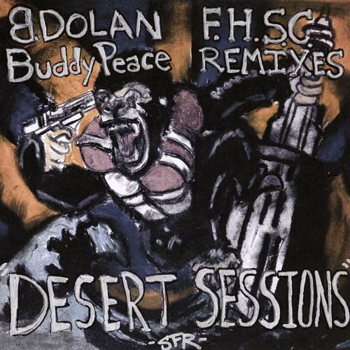 "B. Dolan ""FallenHouseSunkenCity"" FULL ALBUM RMX by Buddy Peace"