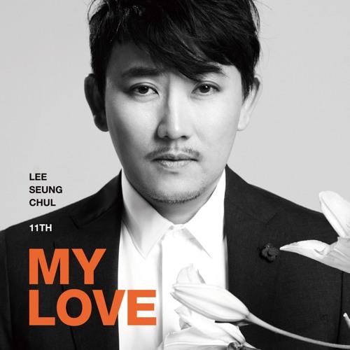 [Riri] My Love - Lee Seung Chul