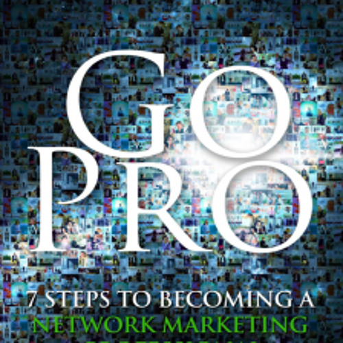 Go Pro - Chapter 4 (Finding Prospects)