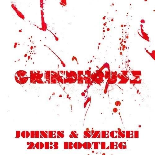 Grindhouse (Johnes & Szecsei Bootleg) (PREV)