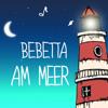 Bebetta at Plötzlich am Meer 2013 mp3
