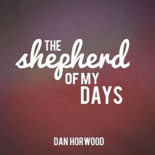 The Shepherd of my Days (Acoustic)