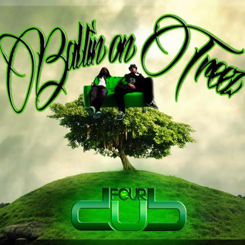 Ballin On Treez