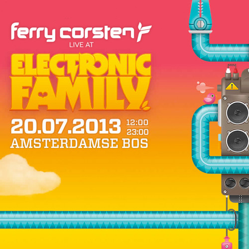 Ferry Corsten live at Electronic Family [July 20, 2013]