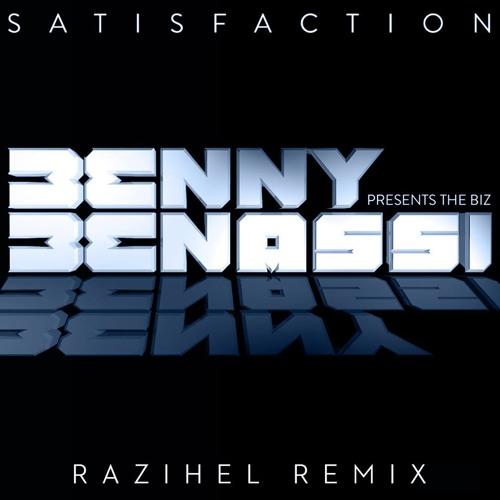 Benny Benassi - Satisfaction (Razihel Remix) OUT NOW!