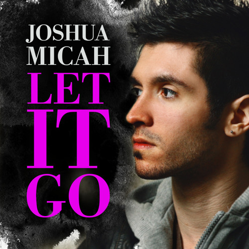 Joshua Micah - One Day I'm Gonna Tell Her