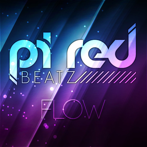 Pi Red BeatZ - FloW (Original Mix) *Free Download*